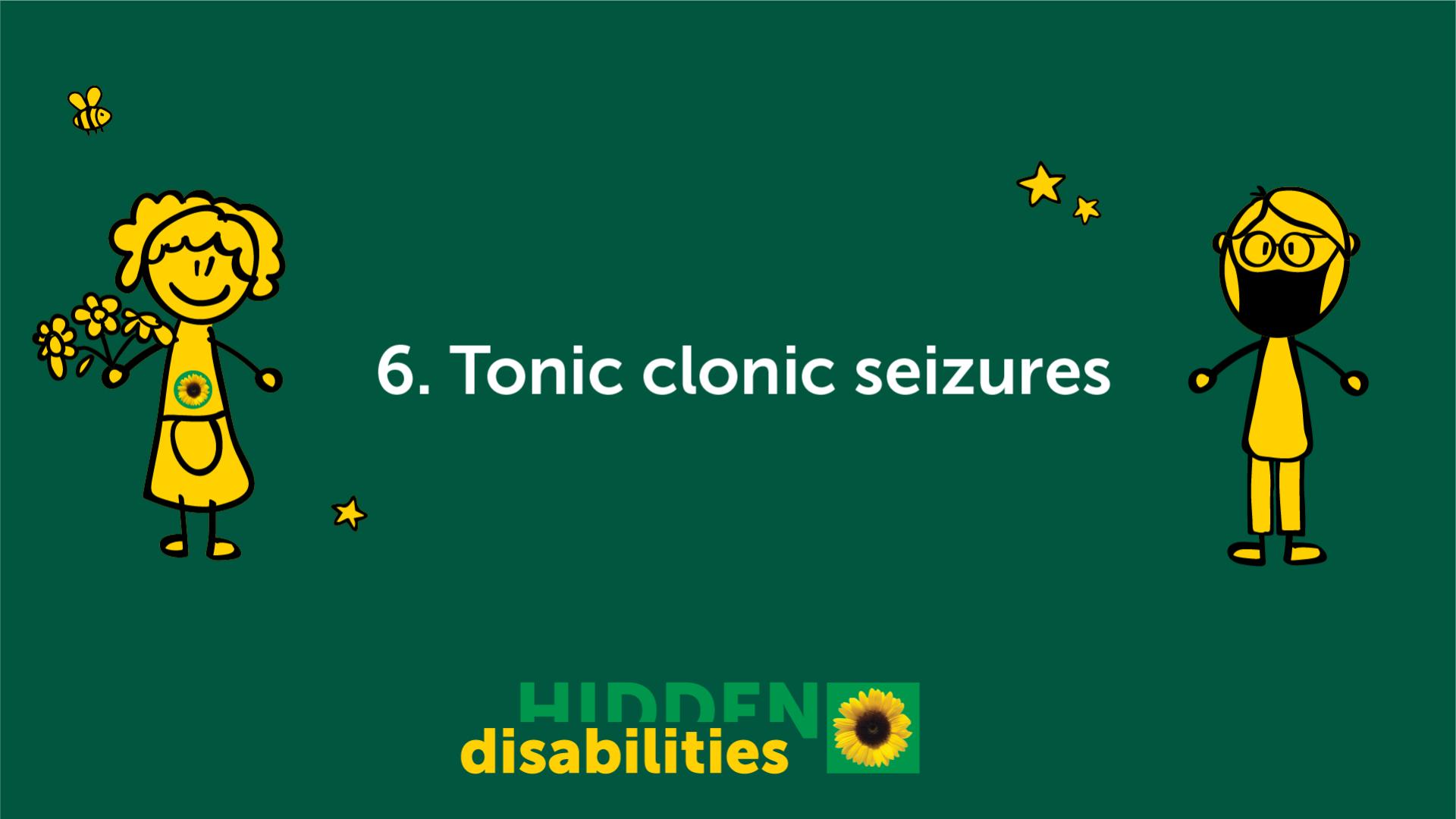 Tonic clonic seizures